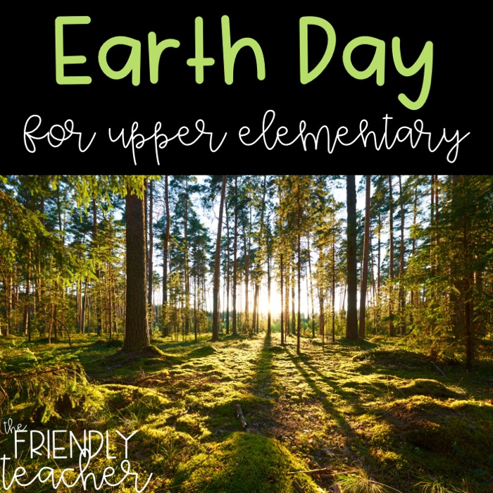 Earth Day for Upper Elementary
