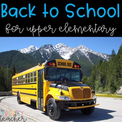 Back to School Activities for Upper Elementary