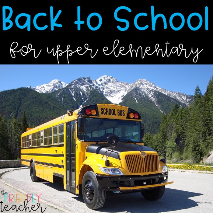 Back to School Activities for Upper Elementary - The