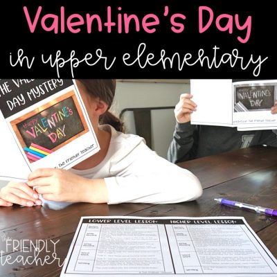 Valentine's Day Activities for Upper Elementary