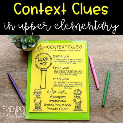 Teaching context clues in upper elementary