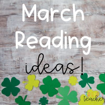 March Ideas for Upper Elementary