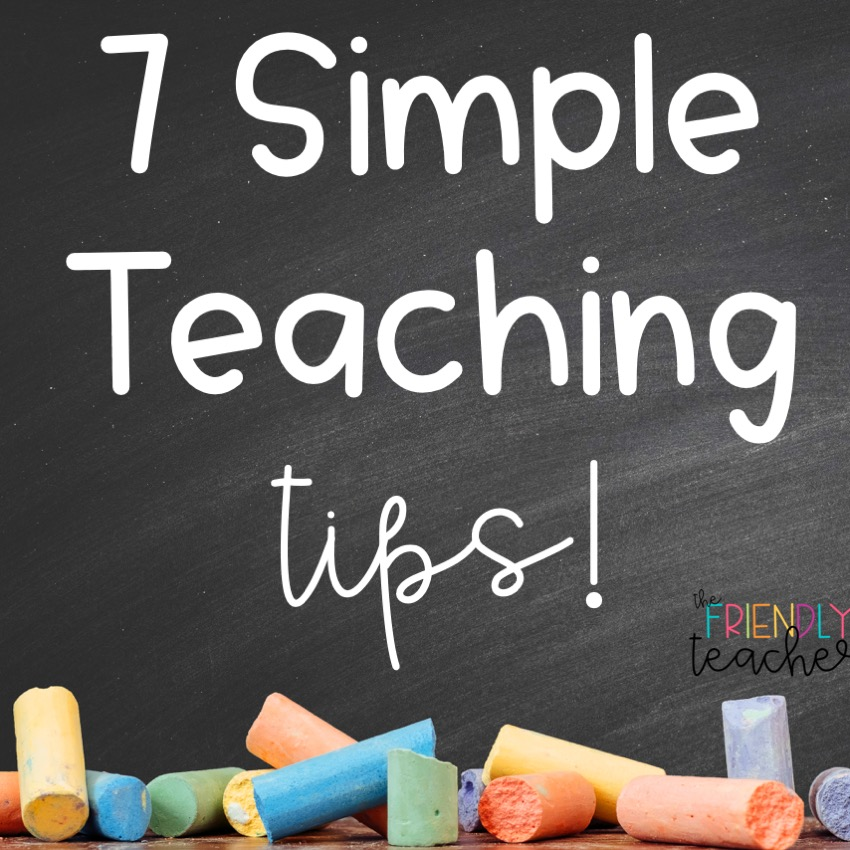 Simple Teaching Tips for Your Classroom