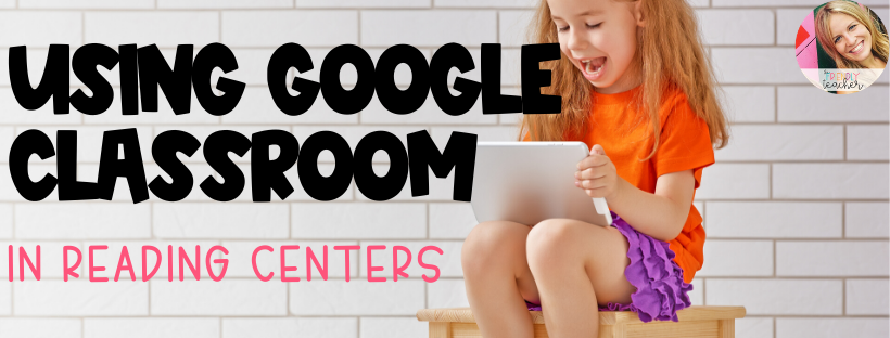 Using Google Classroom for Upper Elementary