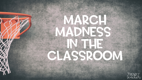 marchmadnessintheclassroom