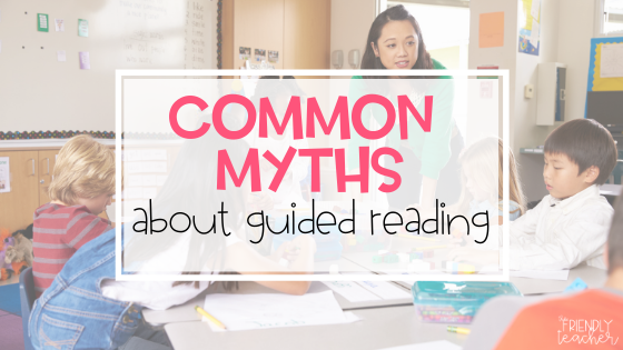 common myths about guided reading