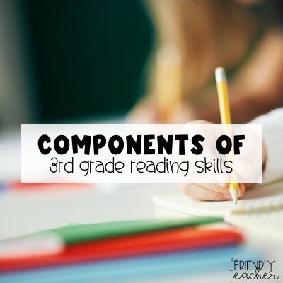 components of teaching 3rd grade reading skills